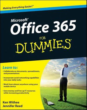 Office 365 For Dummies - Ken Withee