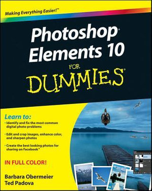 Photoshop Elements 10 for Dummies : For Dummies (Lifestyles Paperback) - Barbara Obermeier