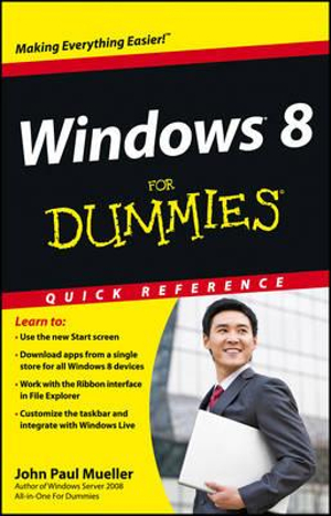 Windows 8 For Dummies : Quick Reference - John Paul Mueller