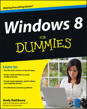 Windows 8 For Dummies : For Dummies - Andy Rathbone
