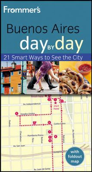 Frommer's Buenos Aires Day by Day : Frommer's Day by Day - Pocket - Neil Edward Schlecht