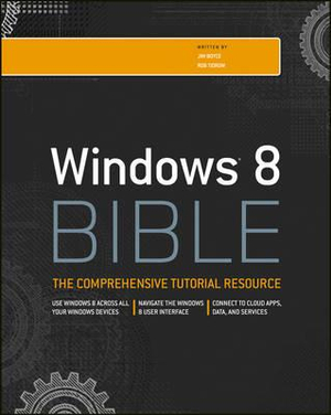 Windows 8 Bible - Jim Boyce
