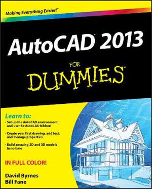 AutoCAD 2013 For Dummies - Bill Fane