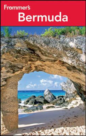 Frommer's Bermuda : Frommer's Complete Guides - Darwin Porter