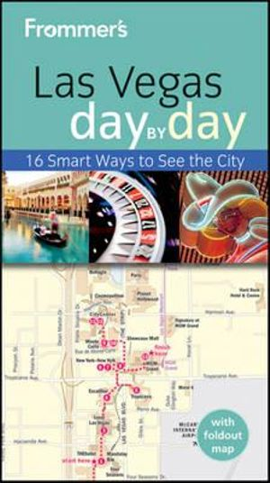Frommer's Las Vegas Day by Day : Frommer's Day by Day - Pocket - Rick Garman
