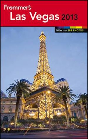 Frommer's Las Vegas 2013 : Frommer's Color Complete Guides   - Rick Garman