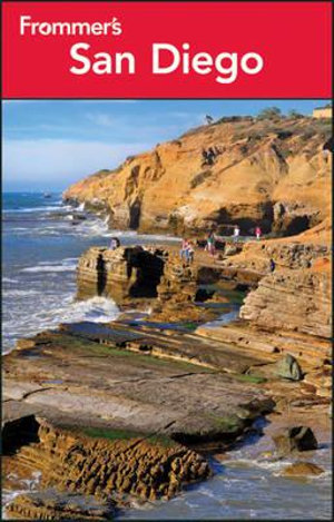 Frommer's San Diego 2013 : Frommer's Complete Guides - Mark Hiss