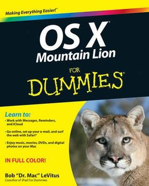 OS X Mountain Lion For Dummies : For Dummies - Bob LeVitus