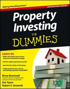 Property Investing For Dummies : 2nd Australian Edition - Bruce Brammall