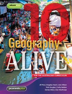Geography Alive 10 for the Australian Curriculum & eBookPLUS - Jill Price