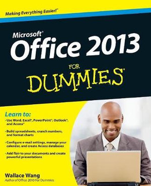 Office 2013 For Dummies : For Dummies (Lifestyles Paperback) - Wallace Wang