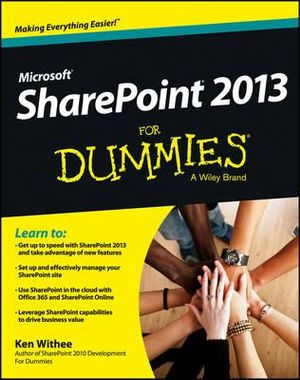 SharePoint 2013 For Dummies - Ken Withee