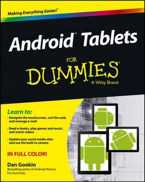 Android Tablets For Dummies - Dan Gookin