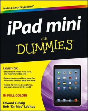 iPad Mini For Dummies : For Dummies - Edward C. Baig