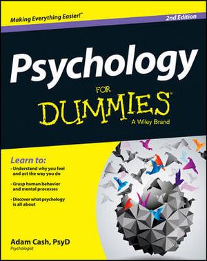 Psychology For Dummies : For Dummies - Adam Cash