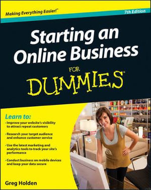 Starting an Online Business For Dummies : 7th Edition - Greg Holden