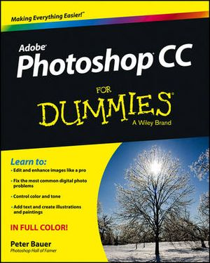Photoshop CC For Dummies : For Dummies - Peter Bauer