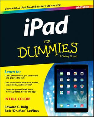iPad For Dummies : 6th Edition - Edward C. Baig