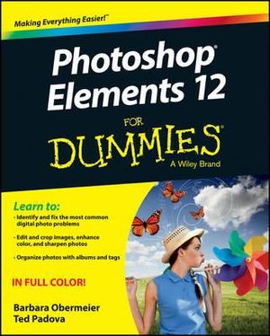 Photoshop Elements 12 For Dummies - Barbara Obermeier