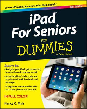 iPad for Seniors For Dummies - Nancy C. Muir