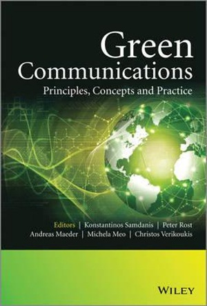 Green Communications : Principles, Concepts and Practice - Konstantinos Samdanis