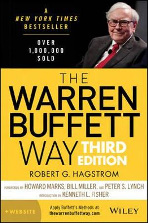 The Warren Buffett Way : Third Edition - Robert G. Hagstrom