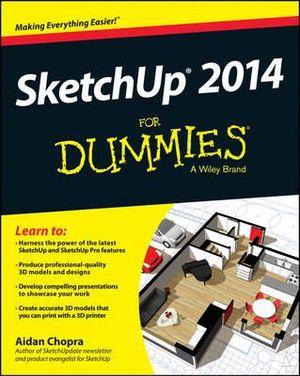 Sketchup 2014 For Dummies - Aidan Chopra