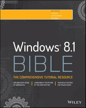 Windows 8.1 Bible : Bible - Jim Boyce