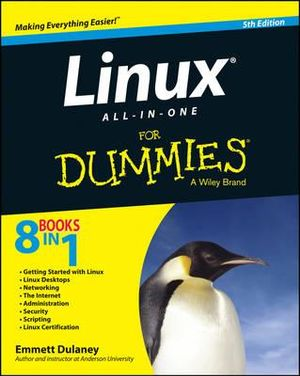 Linux All-in-One For Dummies - Emmett Dulaney