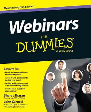 Webinars For Dummies : For Dummies (Computers) - John Carucci