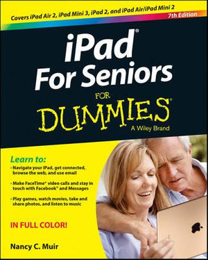 iPad for Seniors For Dummies - Nancy C. Muir