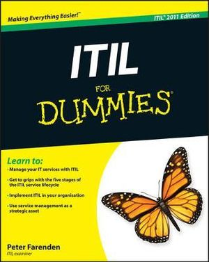ITIL For Dummies : For Dummies (Lifestyles Paperback) - Peter Farenden