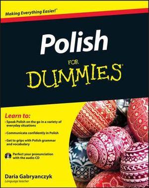 Polish For Dummies : For Dummies (Lifestyles Paperback) - Daria Gabryanczyk