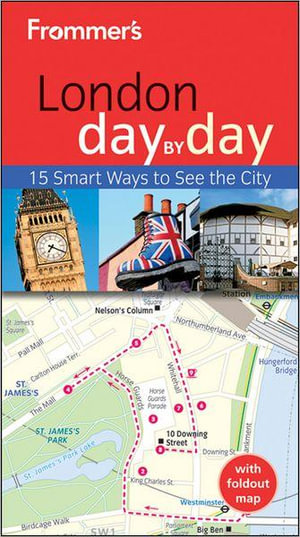 Frommer's London Day By Day : Frommer's Day by Day Pocket - Joe Fullman
