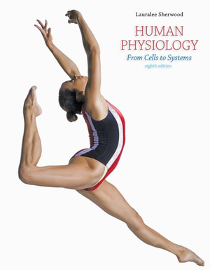 Cengage Advantage Books : Human Physiology: From Cells to Systems - Lauralee Sherwood