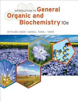 Introduction to General, Organic and Biochemistry - Frederick A Bettelheim