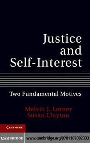 Justice and Self-Interest - Melvin J. Lerner