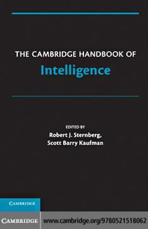 The Cambridge Handbook of Intelligence - Robert J., PhD Sternberg