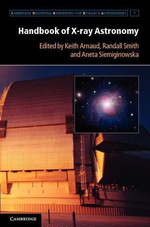 Handbook of X-ray Astronomy - Keith Arnaud