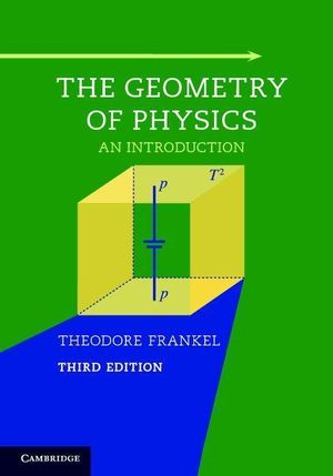 The Geometry of Physics - Theodore Frankel