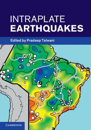 Intraplate Earthquakes - Pradeep Talwani
