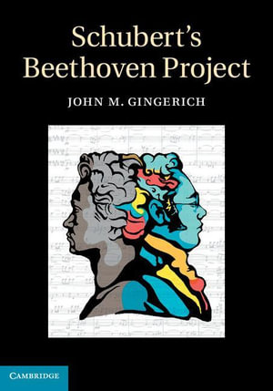 Schubert's Beethoven Project - John M. Gingerich