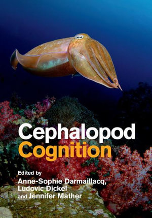 Cephalopod Cognition - Anne-Sophie Darmaillacq