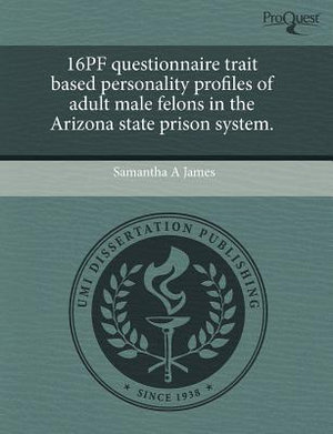 16pf Questionnaire Trait Based Personality Profiles of Adult Male Felons in ...