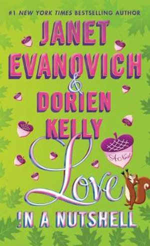 Love in a Nutshell - Janet Evanovich
