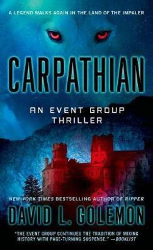 Carpathian : Event Group Thrillers - David L Golemon