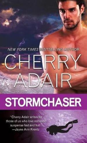 Stormchaser : Cutter Cay - Cherry Adair