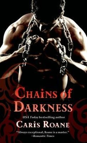 Chains of Darkness : Men in Chains - Caris Roane