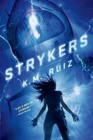 Strykers - K M Ruiz
