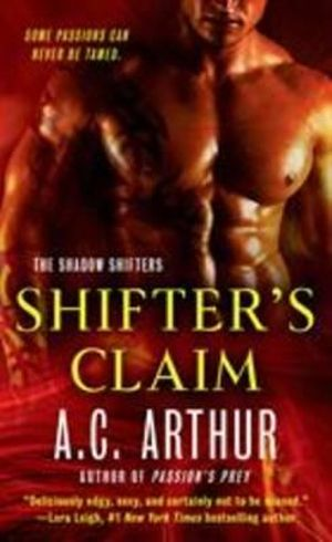 Shifter's Claim : Shadow Shifters - A. C. Arthur